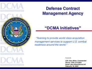 Defense Contract Management Agency �DCMA Initiatives�