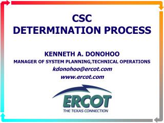 CSC DETERMINATION PROCESS