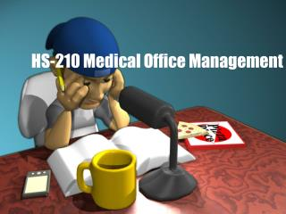 HS-210 Medical Office Management