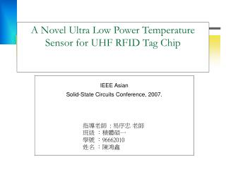 A Novel Ultra Low Power Temperature  Sensor for UHF RFID Tag Chip