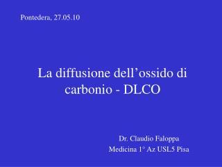 La  diffusione dell'ossido di carbonio -  DLCO