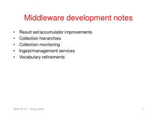 Middleware development notes