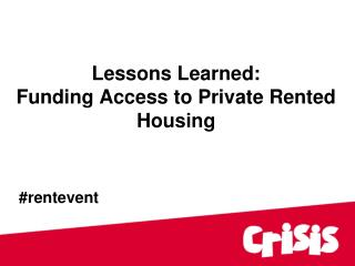 Lessons Learned:  Funding Access to Private Rented Housing