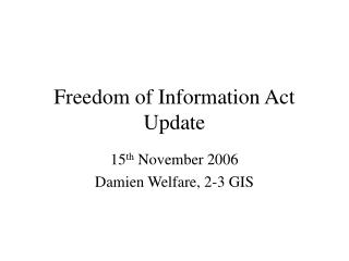 Freedom of Information Act Update