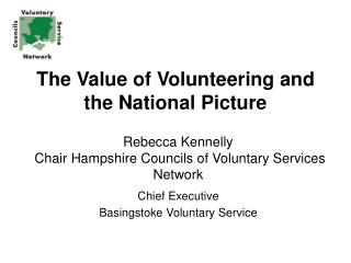 Rebecca Kennelly   Chair Hampshire Councils of Voluntary Services Network