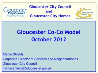 Gloucester City Council and    Gloucester City Homes