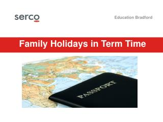 Family Holidays in Term Time