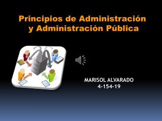Principios de Administración  y Administración Pública