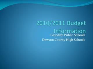 2010/2011 Budget Information