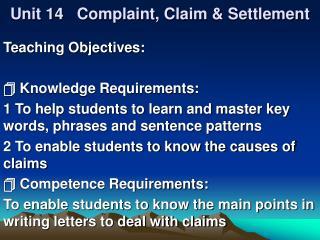 Unit 14   Complaint, Claim & Settlement