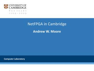 NetFPGA in Cambridge