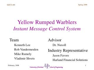 Yellow Rumped Warblers Instant Message Control System