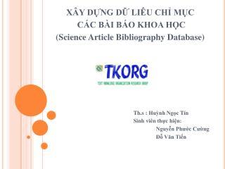 XÂY DỰNG DỮ LIÊU CHỈ MỤC  CÁC BÀI BÁO KHOA HỌC (Science Article Bibliography Database)