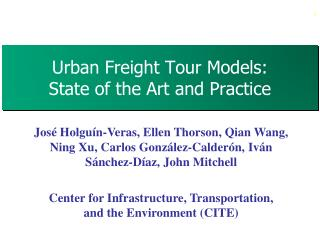 Urban Freight Tour Models:  State of the Art and Practice