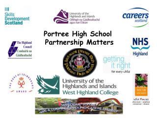 Portree High School  Partnership Matters