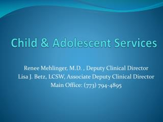 Child & Adolescent Services