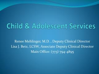 Child & Adolescent Services