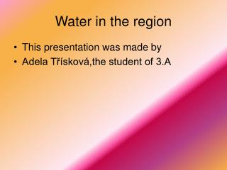 Water in the region