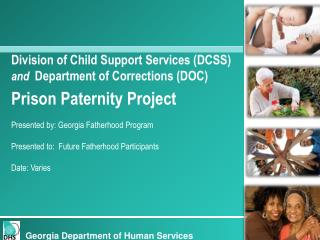 Division of Child Support Services (DCSS) and Department of Corrections (DOC)