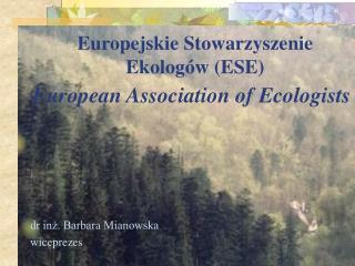 Europejskie Stowarzyszenie Ekologów (ESE)