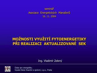 Ústav pro energetiku  Vysoké školy finanční a správní, o.p.s., Praha
