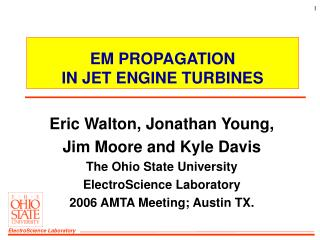 EM PROPAGATION IN JET ENGINE TURBINES