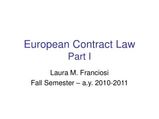 European Contract  Law Part I