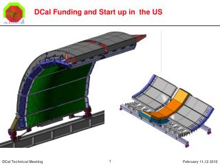 DCal Funding and Start up in  the US