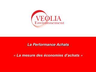 La Performance Achats «La mesure des économies d'achats»