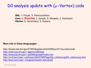 D0 analysis update with ( m- Vertex) code