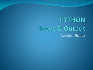 PYTHON Input & Output