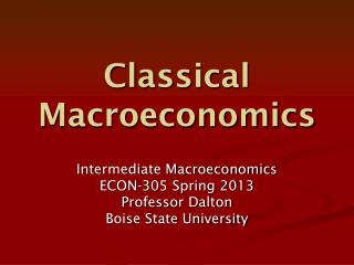 Classical Macroeconomics