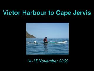 Victor Harbour to Cape Jervis