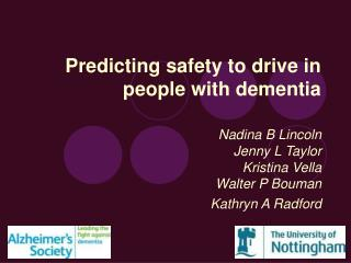 Predicting safety to drive in people with dementia