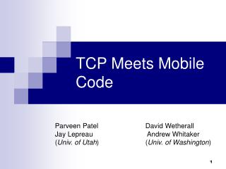 TCP Meets Mobile Code