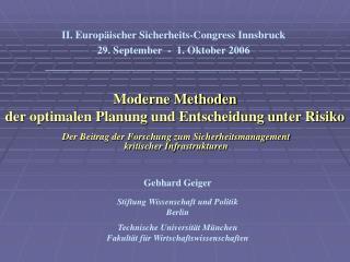 Moderne Methoden  der optimalen Planung und Entscheidung unter Risiko