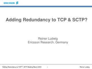 Adding Redundancy to TCP & SCTP?