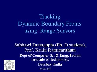 Tracking  Dynamic Boundary Fronts  using  Range Sensors