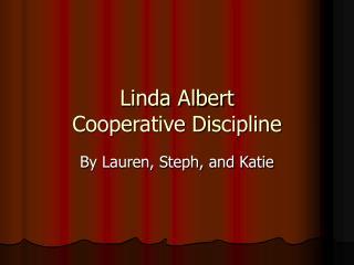 Linda Albert Cooperative Discipline
