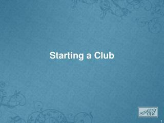 Starting a Club