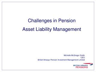 Michelle McGregor Smith  CEO British Airways Pension Investment Management Limited