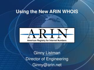 Using the New ARIN WHOIS