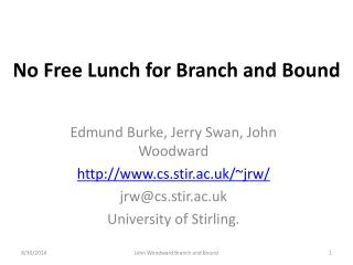 No Free Lunch for Branch and Bound