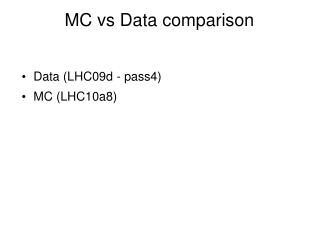 MC vs Data comparison