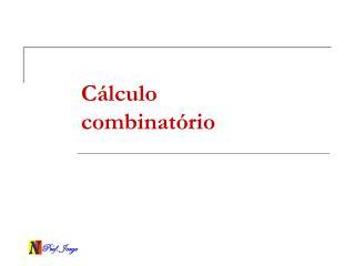 C�lculo combinat�rio