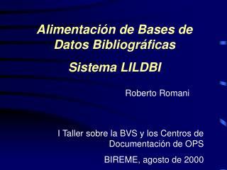 Alimentación de Bases de Datos Bibliográficas Sistema LILDBI