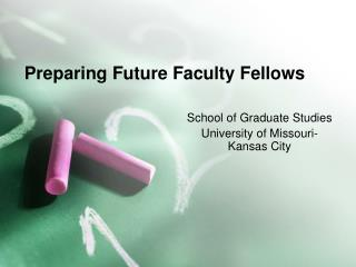 Preparing Future Faculty Fellows
