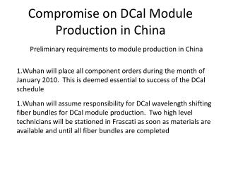 Compromise on DCal Module Production in China