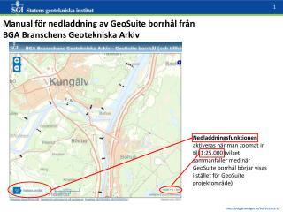 Manual för nedladdning av  GeoSuite  borrhål från   BGA Branschens Geotekniska Arkiv