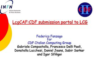 LcgCAF:CDF submission portal to LCG